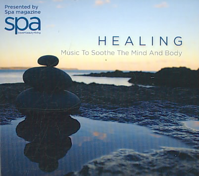 HEALING:MUSIC TO SOOTHE THE MIND AND (CD)